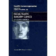 Facelift: Current Approaches, An Issue of Facial Plastic Surgery Clinics - 1st Edition - ISBN: 9781437712162