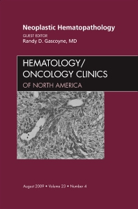 Neoplastic Hematopathology, An Issue of Hematology/Oncology Clinics of North America - 1st Edition - ISBN: 9781437712261