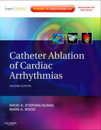 Catheter Ablation of Cardiac Arrhythmias - 2nd Edition - ISBN: 9781437713688, 9781437703139