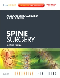 Operative Techniques: Spine Surgery - 2nd Edition - ISBN: 9781437715200, 9781455733781