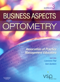 Business Aspects of Optometry - 3rd Edition - ISBN: 9781437715866, 9781455728251