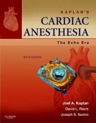 Kaplan's Cardiac Anesthesia: The Echo Era - 6th Edition - ISBN: 9781437716177, 9780323247207