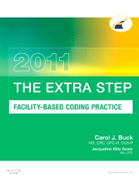 The Extra Step, Facility-Based Coding Practice 2011 Edition