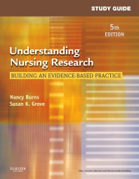 Study Guide for Understanding Nursing Research - 5th Edition - ISBN: 9781437717051, 9780323292993