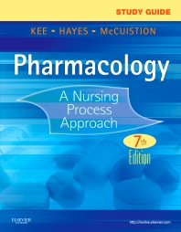 Study Guide for Pharmacology - 7th Edition - ISBN: 9781455739738