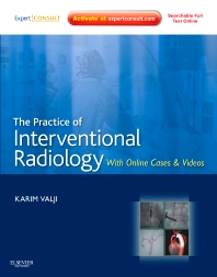 Cover image for The Practice of Interventional Radiology, with online cases and video