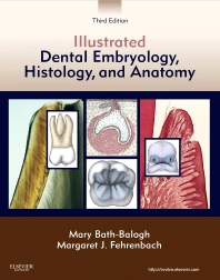 Illustrated Dental Embryology, Histology, and Anatomy - 3rd Edition - ISBN: 9781437717303, 9781455777334