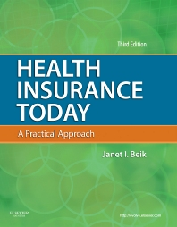 Health Insurance Today - 3rd Edition - ISBN: 9781455737086