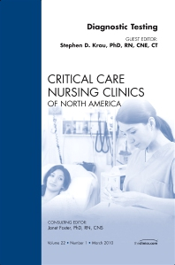 Cover image for Diagnostic Testing, An Issue of Critical Care Nursing Clinics