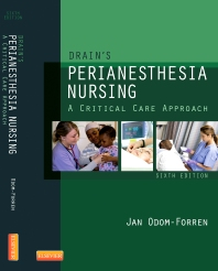 Drain's PeriAnesthesia Nursing - 6th Edition - ISBN: 9781437718942, 9781455751495