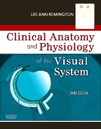 Clinical Anatomy and Physiology of the Visual System - 3rd Edition - ISBN: 9781437719260, 9781455727773