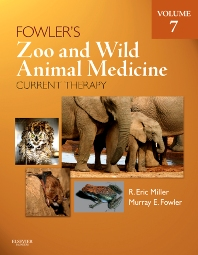 Cover image for Fowler's Zoo and Wild Animal Medicine Current Therapy, Volume 7