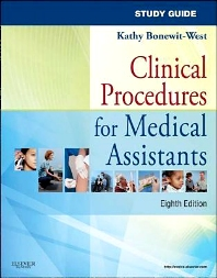 Study Guide for Clinical Procedures for Medical Assistants - 8th Edition - ISBN: 9781437719987, 9780323263405