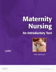 Maternity Nursing, 11th Edition,Gloria Leifer,ISBN9781437722093