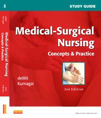 Study Guide for Medical-Surgical Nursing, 2nd Edition,Susan deWit,ISBN9781437722116