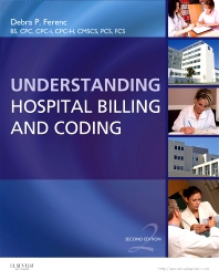 Understanding Hospital Billing and Coding - 2nd Edition - ISBN: 9781437722512, 9781437722529