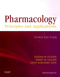 Pharmacology, 3rd Edition,Eugenia Fulcher,Robert Fulcher,Cathy Soto,ISBN9781437722673