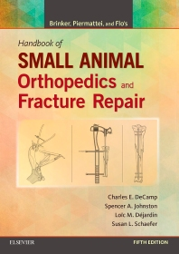 Cover image for Brinker, Piermattei and Flo's Handbook of Small Animal Orthopedics and Fracture Repair
