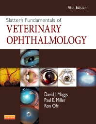 Slatter's Fundamentals of Veterinary Ophthalmology - 5th Edition - ISBN: 9781437723670, 9781455756292