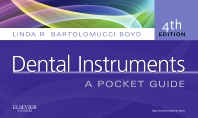 Dental Instruments - 4th Edition - ISBN: 9781437723854, 9781455777389