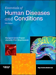 Essentials of Human Diseases and Conditions, 5th Edition,Margaret Frazier,Jeanette Drzymkowski,ISBN9781437724080