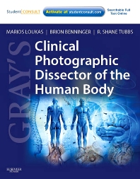 Gray's Clinical Photographic Dissector of the Human Body - 1st Edition - ISBN: 9781437724172, 9781455712236