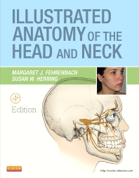 Illustrated Anatomy of the Head and Neck - 4th Edition - ISBN: 9781437724196, 9781455706303