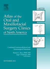 Cover image for Combined Craniomaxillofacial and Neurosurgical Procedures, An Issue of Atlas of the Oral and Maxillofacial Surgery Clinics