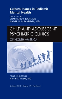 Cover image for Cultural Issues in Pediatric Mental Health, An Issue of Child and Adolescent Psychiatric Clinics of North America