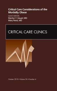 Cover image for Critical Care Considerations of the Morbidly Obese, An Issue of Critical Care Clinics