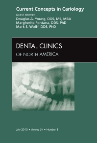 Cover image for Current Concepts in Cariology, An Issue of Dental Clinics