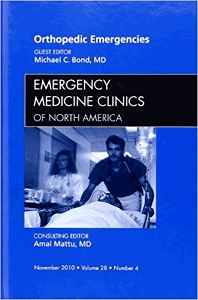 Orthopedic Emergencies, An Issue of Emergency Medicine Clinics - 1st Edition - ISBN: 9781437724455