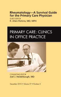 Cover image for Rheumatology - A Survival Guide for the Primary Care Physician, An Issue of Primary Care Clinics in Office Practice