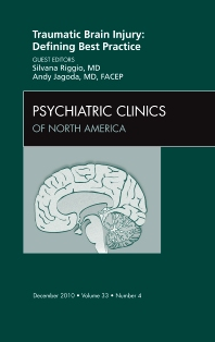 Cover image for Traumatic Brain Injury: Defining Best Practice , An Issue of Psychiatric Clinics