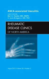 Cover image for ANCA-Associated Vasculitis, An Issue of Rheumatic Disease Clinics