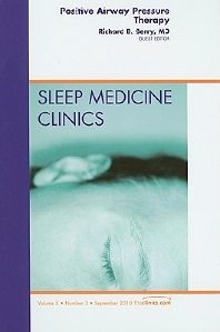 Cover image for Positive Airway Pressure Therapy, An Issue of Sleep Medicine Clinics