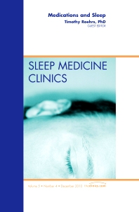 Cover image for Medications and Sleep, An Issue of Sleep Medicine Clinics