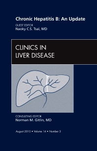 Cover image for Chronic Hepatitis B: An Update, An Issue of Clinics in Liver Disease