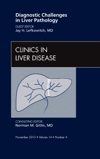 Cover image for Diagnostic Challenges in Liver Pathology, An Issue of Clinics in Liver Disease