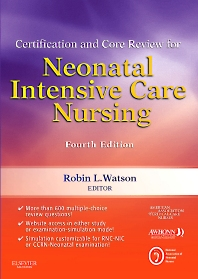Cover image for Certification and Core Review for Neonatal Intensive Care Nursing