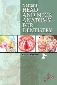 Cover image for Netter's Head and Neck Anatomy for Dentistry