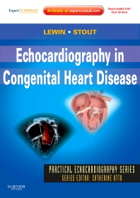 Echocardiography in Congenital Heart Disease, 1st Edition,Mark Lewin,Karen Stout,ISBN9781437726961