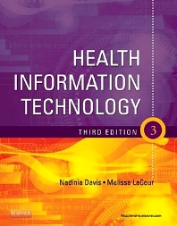 Health Information Technology - 3rd Edition - ISBN: 9781437727364, 9781455777457