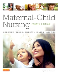 Maternal-Child Nursing, 4th Edition,Emily McKinney,Susan James,Sharon Murray,Kristine Nelson,Jean Ashwill,ISBN9781437727753