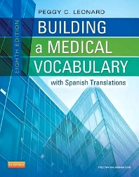 Building a Medical Vocabulary - 8th Edition - ISBN: 9781437727845, 9780323277457