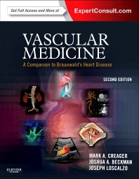 Vascular Medicine: A Companion to Braunwald's Heart Disease - 2nd Edition - ISBN: 9781437729306, 9781455737369