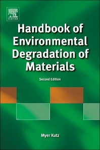 Handbook of Environmental Degradation of Materials - 2nd Edition - ISBN: 9781437734553, 9781437734560