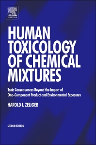 Human Toxicology of Chemical Mixtures, 2nd Edition,Harold Zeliger,ISBN9781437734638