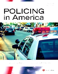Policing in America - 7th Edition - ISBN: 9781437734881