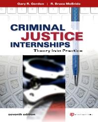 Criminal Justice Internships - 7th Edition - ISBN: 9781437735024